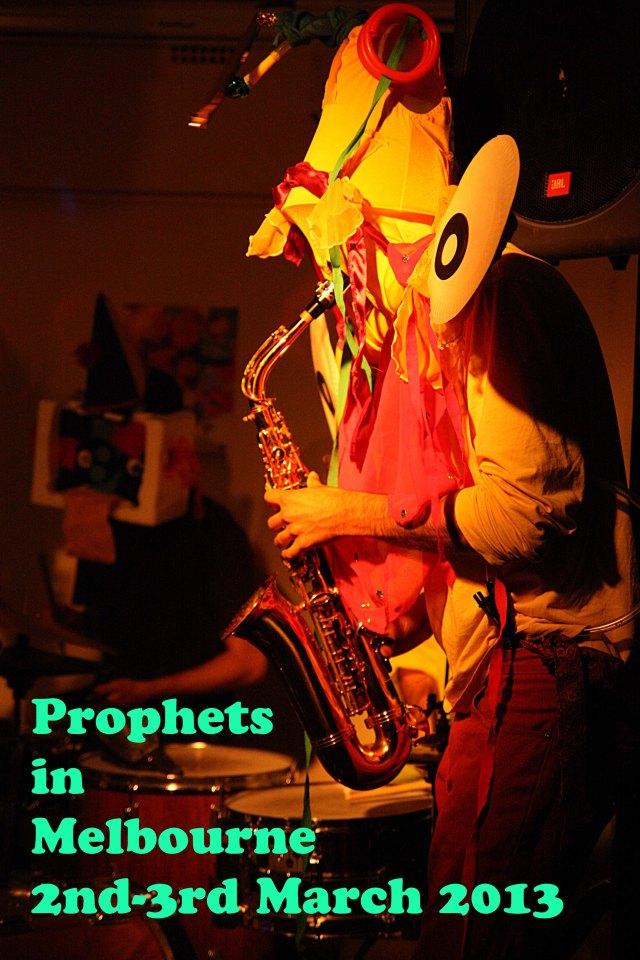 Prophets in Melbourne